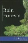 Rain Forests (At Issue) - Stuart A. Kallen