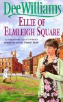 Ellie of Elmleigh Square - Dee Williams