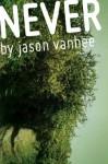 Never - Jason Vanhee
