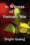 In Witness of the Vietnam War - Bright Quang