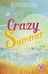 Crazy Summer - Katrin Bongard