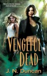 The Vengeful Dead (Jackie Rutledge #2) - J.N. Duncan