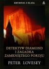 Detektyw Diamond i zagadka zamkniętego pokoju - Peter Lovesey