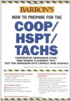 How to Prepare for the COOP/HSPT/TACHS (Barron's COOP/HSPT/TACHS) - Kathleen Elliott, David Ebner, Carmen Geraci