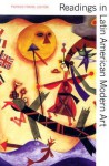 Readings in Latin American Modern Art - Patrick Frank
