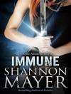 Immune (Rylee Adamson) - Shannon Mayer, Chandra Skyye