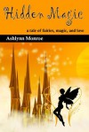 Hidden Magic - Ashlynn Monroe