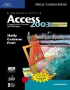 Microsoft Office Access 2003: Comprehensive Concepts and Techniques, CourseCard Edition (Shelly Cashman) - Gary B. Shelly, Thomas J. Cashman, Philip J. Pratt, Mary Z. Last