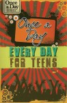 Once a Day, Every Day for Teens - Criswell Freeman