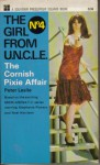 The Cornish Pixie Affair: Girl From U.N.C.L.E. - Peter Leslie