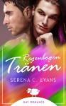 Regenbogentränen - Serena C. Evans