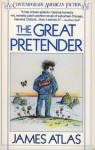 The Great Pretender - James Atlas