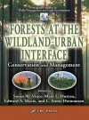 Forests at the Wildland-Urban Interface: Conservation and Management - Mary Duryea, Mary Duryea