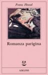 Romanza parigina - Franz Hessel, Enrico Arosio
