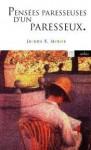 Arrière-pensées d'un paresseux - Jerome K. Jerome, Béatrice Vierne