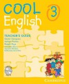Cool English Level 3 Teacher's Guide with Audio CD and Tests CD - Herbert Puchta, Günter Gerngross, Raquel Royo