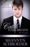 Catch Your Breath - Shannyn Schroeder