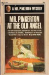 Mr. Pinkerton At The Old Angel - David Frome