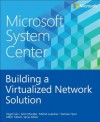 Microsoft System Center: Building a Virtualized Network Solution - Mitch Tulloch