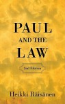 Paul and the Law - Heikki Raisanen