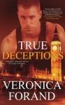 True Deceptions by Veronica Forand (2015-09-30) - Veronica Forand