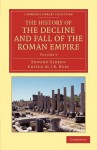 The History of the Decline and Fall of the Roman Empire - Volume 6 - Edward Gibbon, John B. Bury