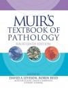 Muir's Textbook of Pathology, Fourteenth Edition - Robin Reid