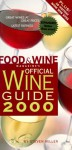 Food & Wine Magazine's Official Wine Guide - Food & Wine Magazine
