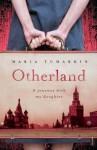 Otherland - Maria Tumarkin