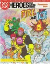 Fire and Ice (DC Heroes Role Playing Module: Fearsome Five) - Bruce Humphrey