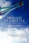 Message in a Bottle: Questions from Parents about Teen Alcohol and Drug Use - Jeff Wolfsberg, Deborah Drake