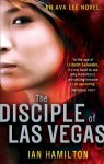 The Disciple of Las Vegas: 2 (Ava Lee) - Ian Hamilton
