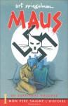 Maus : Un survivant raconte, tome 1 : Mon père saigne l'histoire - Art Spiegelman