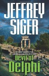 Devil of Delphi: A Chief Inspector Andreas Kaldis Mystery (Chief Inspector Andreas Kaldis Series) by Siger, Jeffrey (October 6, 2015) Paperback - Jeffrey Siger