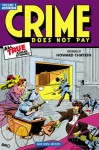 Crime Does Not Pay Archives, Vol. 3 - Dick Wood, Lev Gleason, Milton Kramer