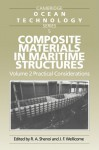 Composite Materials in Maritime Structures: Volume 2, Practical Considerations (Cambridge Ocean Technology Series) - R. Ajit Shenoi, John F. Wellicome