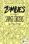 Zombies According to Savage Chickens - Doug Savage