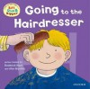 Going to the Hairdresser - Roderick Hunt, Alex Brychta