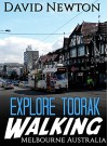 Explore Toorak Walking - Melbourne Australia: Discover one of Australia's richest and most powerful suburbs, its mansions, key influencers its cafes and elite shopping and nightlife - David Newton