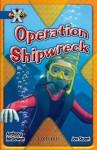 Operation Shipwreck - Anthony McGowan