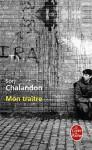 Mon traître - Sorj Chalandon