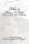 This Is How I Feel: My Life in Verse - Dimonique Boyd