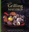 Grilling Maestros - Marjorie Poore Productions, Chris Schlesinger