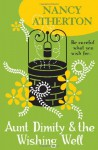 Aunt Dimity and the Wishing Well (Aunt Dimity 19) - Nancy Atherton