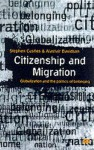 Citizenship And Migration: Globalization And The Politics Of Belonging - Stephen Castles, Alastair Davidson