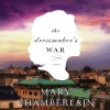 The Dressmaker's War - Mary Chamberlain, Susan Duersen