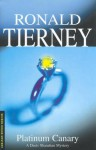 Platinum Canary - Ronald Tierney