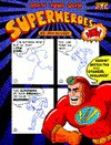 Draw Your Own Superheroes Now! - Jon Buller