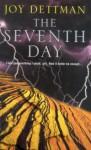 The Seventh Day - Joy Dettman
