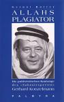 """Allahs Plagiator: Die Publizistischen Raubzuge Des """"Nahostexperten"""" Gerhard Konzelmann (German Edition) - Gernot Rotter"""